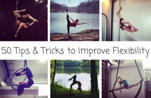 50 Tips & Tricks To Improve Your Flexibility